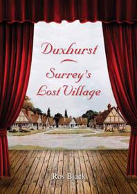 Duxhurst - Surrey's Lost Village